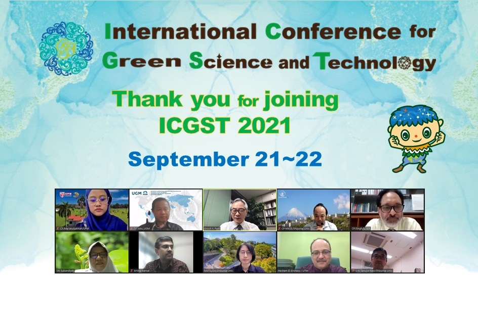 """The 1st """"International Conference on Green Science and Technology 2021 (ICGST2021)"""" was held"""